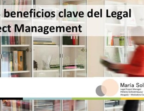 Los 3 beneficios clave del Legal Project Management