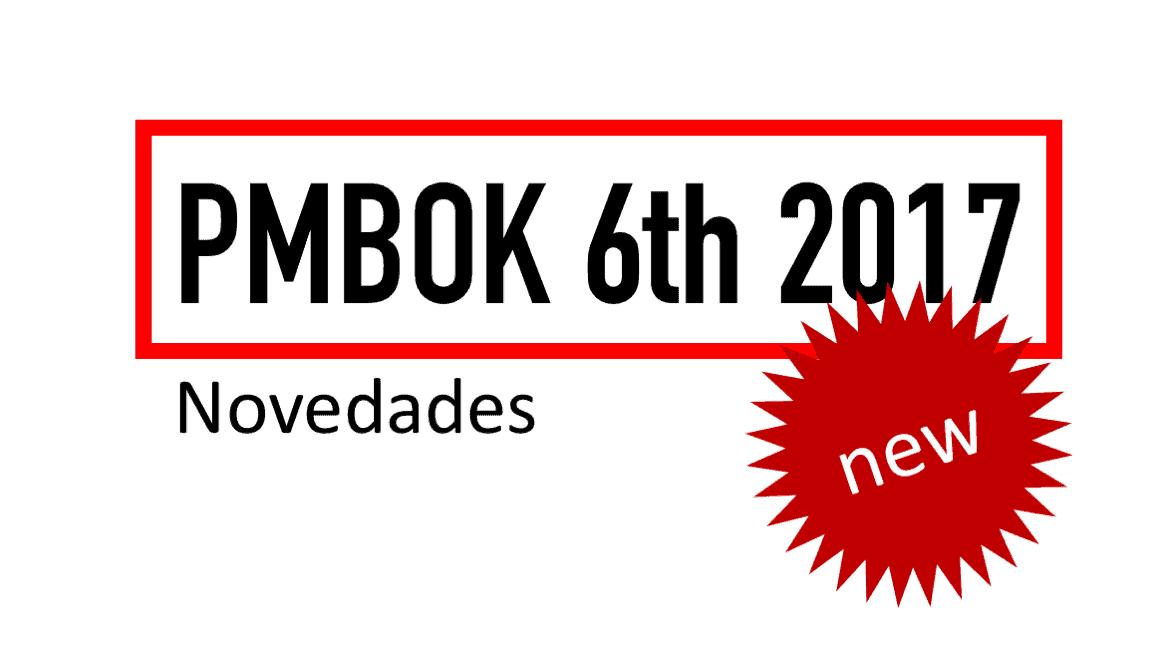 """PMBOK 6: Ya está aquí la nueva versión de la """"biblia"""" del Project management"""