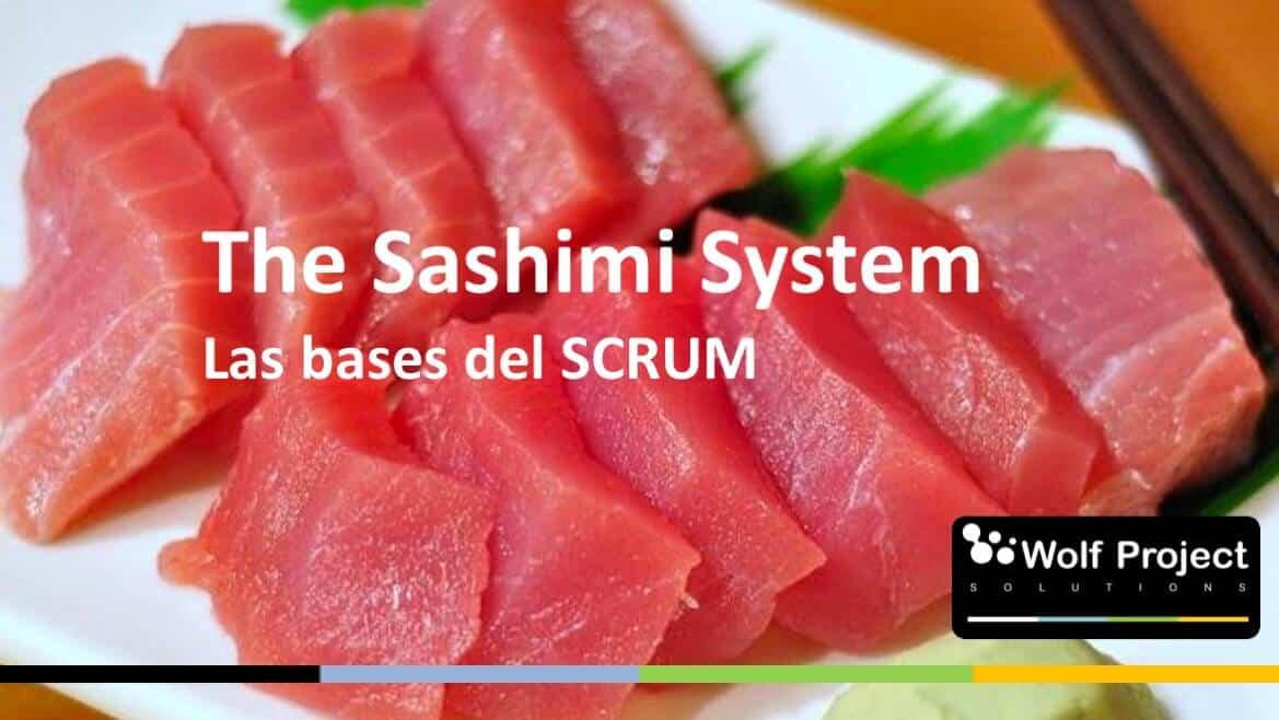 The Sashimi System: Las bases del SCRUM